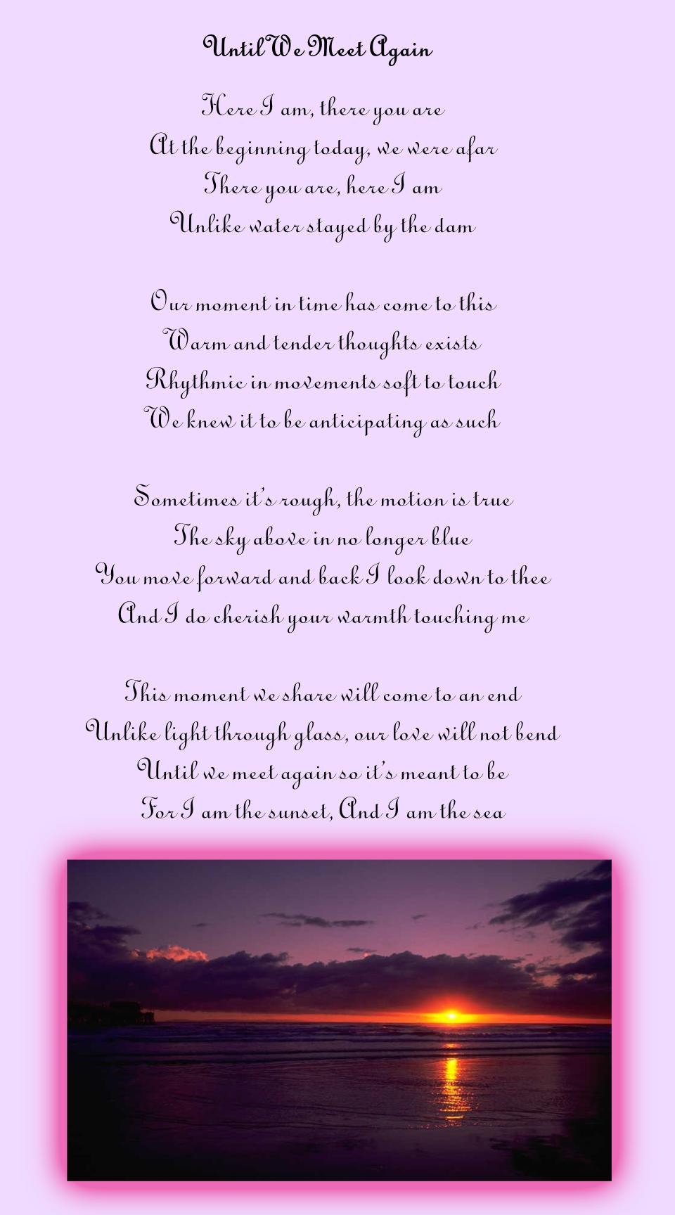 Meet poem we love until again Until we